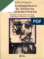Charles W. Bergquist Los Trabajadores en La Historia Latinoamericana Estudios Comparativos de Chile, Argentina, Venezuela y Colombia 1988(3)