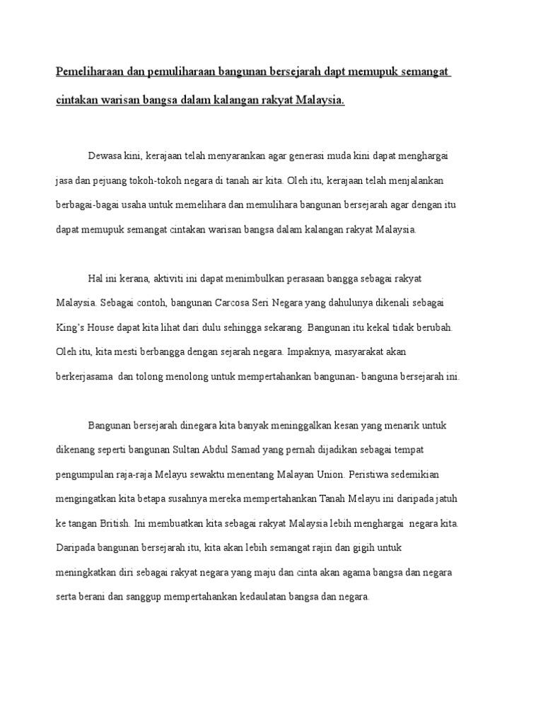 Pemeliharaan Dan Pemuliharaan Bangunan Bersejarah Dapt Memupuk Semangat Cintakan Warisan Bangsa Dalam Kalangan Rakyat Malaysia