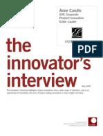 Innovator Interview - SVP, Corporate Product Innovation - Estee Lauder