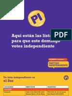 Partido Independiente, lugar para retirar las listas de votación