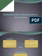 3. COMUNICACIÓN, ESCUCHA ACTIVA Y ASERTIVIDAD
