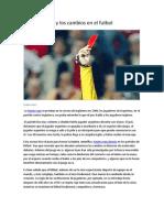 La Tarjeta Roja y Los Cambios en El Futbol