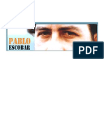 The Fabulous Life and Death of Pablo Escobar - By Adam Viles