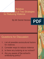 Discuss the Relative Effectiveness of Two Strategies For