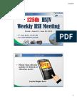125th HSJV Weekly Meeting