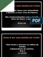 como é ser uma família em Cristo