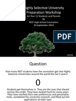 Highly Selective University Preparation Workshop for Year 11 Students and Parents 10 September 2013