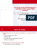 4.1 Improving Quality Risk Management Activities to Better Support GMP Activities