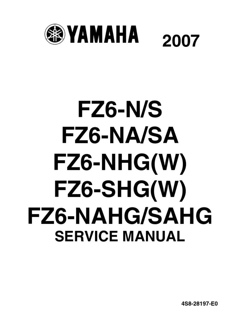 yamaha fz6 2007 all versions service manual anti lock braking rh es scribd com 2007 fz6 owners manual yamaha fazer fz6 s2 2007 service manual eng pdf