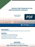High Temperature Low Sag Conductor