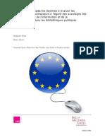 Enquête paneuropéenne destinée à évaluer les perceptions des utilisateurs à l'égard des avantages liés aux technologies de l'information et de la communication dans les bibliothèques publiques