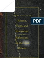 EAGLETON, Terry Reason Faith and Revolution Reflections on the God Debate