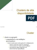 Clusters de Alta Disponibilidade UFRGS 2003
