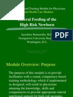 Enteral Feeding of the High Risk Newborn