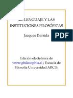 DERRIDA JACQUES - El Lenguaje Y Las Instituciones Filosoficas