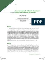 Tres y Reis. 2009. Restauración y nucleación en la floresta umbrófila