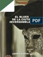El blues de la ciutat inversemblant, d'Andreu Martín