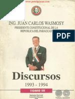 DISCURSOS 1993 a 1994 DEL ING. JUAN CARLOS WASMOSY - TOMO III - PARAGUAY - PORTALGUARANI