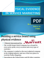 Physical Evidence in Service Marketing.