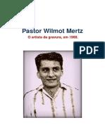Pastor Wilmot Mertz