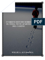 No Te Apartes Del Camino Por Willie Alvarenga