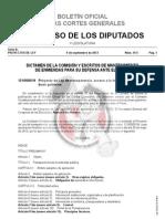 DICTAMEN DE LA COMISIÓN Y ESCRITOS DE MANTENIMIENTO DE ENMIENDAS PARA SU DEFENSA ANTE EL PLENO