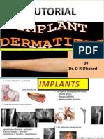 Implant Dermatitis. Tutorial.