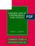 MURPHY, Mark C. - Natural Law in Jurisprudence and Politics -Cambridge University Press (2006)