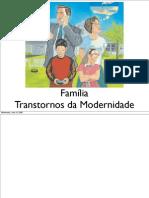 Familia - transtornos modernidade
