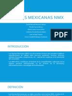 Normas Mexicanas nmx.pptx
