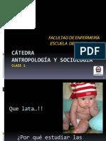 Clase 1 Unidad 1 Socioantropologia UNAB 2013