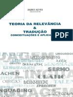 Teoria da Relevância & Tradução - conceituações e aplicações