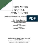 Kurt Lewin Resolving Social Conflicts