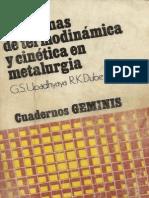 Problemas de Termodinámica y Cinética en Metalurgia G.S. Upadhyaya & R.K. Dube