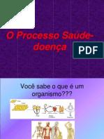 PROCESSO SAÚDE X DOENÇA
