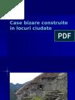 Case Bizare Construite in Locuri Ciudate 2