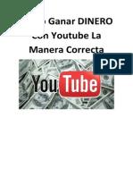 Como Ganar DINERO Con Youtube La Manera Correcta.pdf