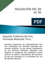 REGIONALIZACIÓN DEL 80 AL 90