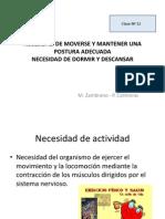 Clase Nº 12 NECESIDAD DE MOVERSE Y MANTENER UNA POSTURA ADECUADA