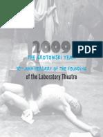 Grotowski Year 2009 Programme