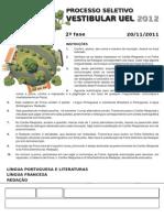 UEL - 2012 - 2º dia - Língua Portuguesa, Literaturas e Francês