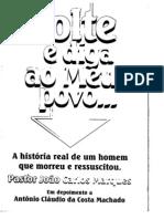 Volte e Diga Ao Meu Povo Pr. Dr. Joao Carlos Marques