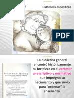 Didactica Gral. y Didactica Especifica.