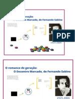 2 - O romance de geração O Encontro Marcado, de Fernando Sabino