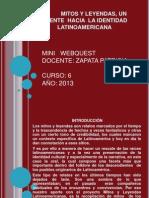 Web Quest de Mitos y Leyendas Latinoamericanas-Grupo 1