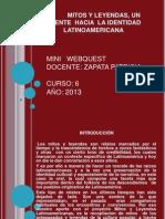 Web Quest de Mitos y Leyendas Latinoamericanas-Grupo 3