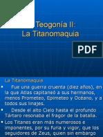 La Teogonía II. La titanomaquia