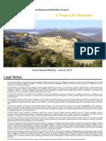Rosia Montana - Prospect AGA  Gabriel Resources Ltd. Canada din 20.06.2013 - GBU_AGM_Pres_June2013