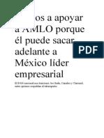Vamos a apoyar a AMLO porque él puede sacar adelante a México líder empresarial