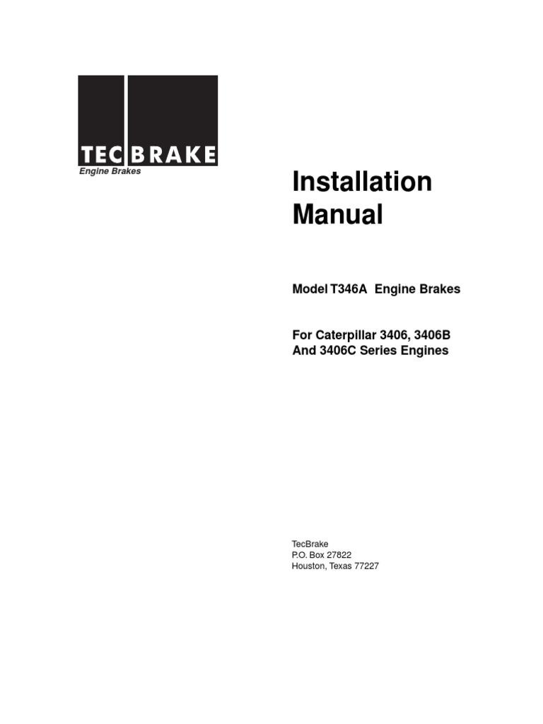 Tecbrake Installation Guide for Caterpillar 3406, 3406B and